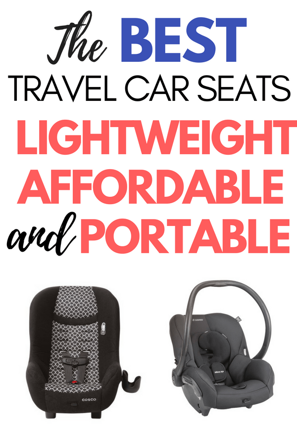 Are you looking for the best travel car seat? Check out my ultimate car seat guide for baby travel and toddler travel. A travel car seat is a travel essential for travel with kids. I'll review the best infant car seat fir travel, the best toddler car seat for travel, and the best booster seat for travel. Lots of car seat tips including the best car seat accessories for your next family vacation! #carseat #travelcarseat