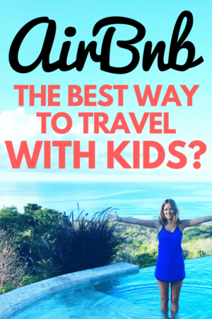 Are Airbnbs the most family-friendly way to travel? If you are planning a trip with kids make sure to check out this post! I'll lay out the pros and cons of renting an Airbnb with kids and why we find traveling in Airbnbs to be an awesome way to travel. #airbnb #familyairbnb #familyfriendlyairbnb #airbnbwithkids #travelwithkids #familyvacation #vacationplanning #tripswithkids #wanderlust #kidstravel #familytravel