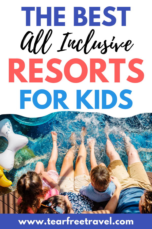 Family friendly all inclusive resorts